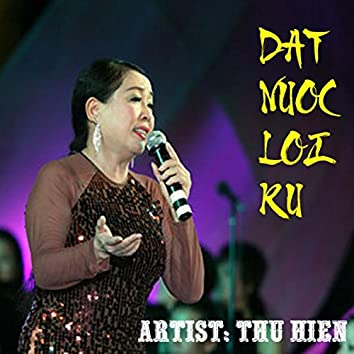 Dat Nuoc Loi Ru