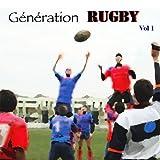 Génération rugby (Vol. 1)