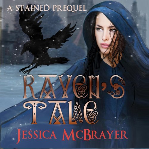 Raven's Tale: Stained Series Novella audiobook cover art