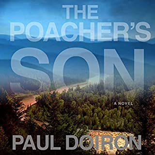 Poacher's Son                   By:                                                                                                                                 Paul Doiron                               Narrated by:                                                                                                                                 Henry Leyva                      Length: 9 hrs and 22 mins     2 ratings     Overall 3.5
