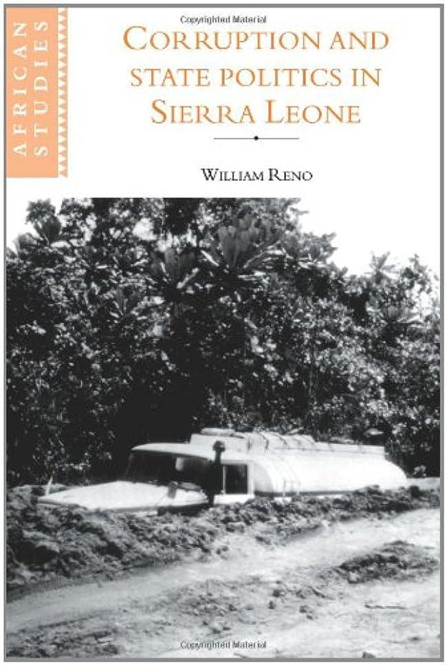カート節約Corruption and State Politics in Sierra Leone (African Studies)