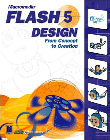 Macromedia Flash 5 Design, w. CD-ROM: From Concept to Creation