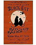 AZSTEEL Póster de la cama de gato y desayuno de The Little Old Black Cat Bed and Breakfast, sin marco para decoración de oficina, el mejor regalo para la familia y tus amigos de 11.7 x 16.5 pulgadas
