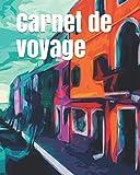 Carnet de voyage: Journal de voyage Italie 181 pages , idée de cadeau. /carnet de voyage à remplir