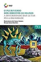 O Pluriverso dos Direitos Humanos (Portuguese Edition)