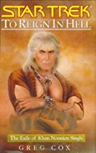 To Reign in Hell: The Exile of Khan Noonien Singh (Star Trek (Unnumbered Hardcover)) Hardcover January 4, 2005