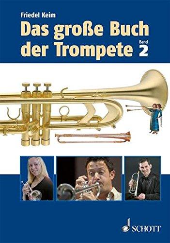 Das große Buch der Trompete: Nachträge. Band 2.