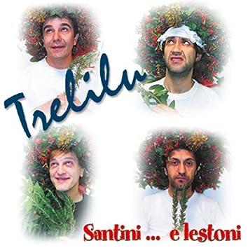 Santini...e lestoni