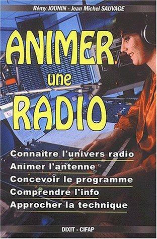 Animer une radio