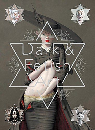 International, P: Dark and Fetish Art (Erotica Contemporary Art)