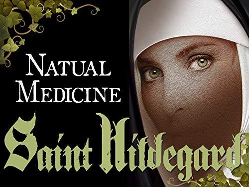 Natural Medicine - Saint Hildegard