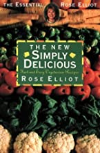 The New Simply Delicious/Fast and Easy Vegetarian Recipes (Essential Rose Elliot)