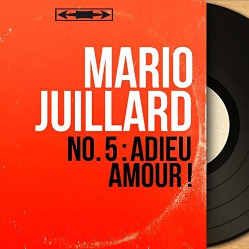 Mario Juillard feat. Robert Jaïss et son orchestre
