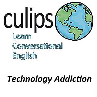 『Technology Addiction (English Conversation)』のカバーアート