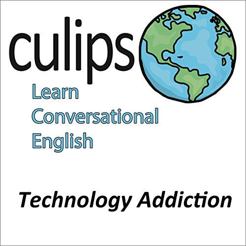 Technology Addiction (English Conversation) | Tsuyoshi Kaneshima