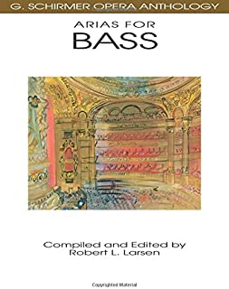 Arias for Bass: G. Schirmer Opera Anthology