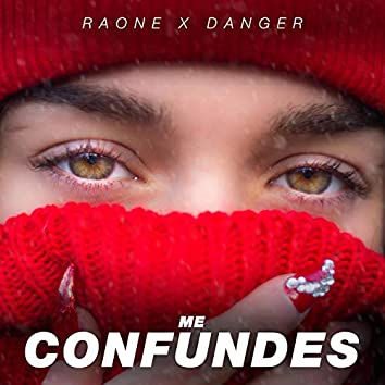 Me confundes (feat. Danger)