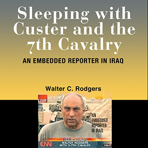 Sleeping with Custer and the 7th Cavalry audiobook cover art