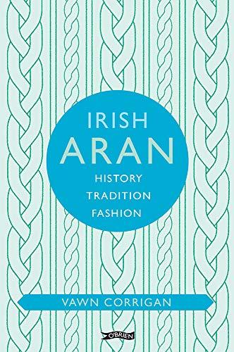 Corrigan, V: Irish Aran (O'Brien Irish Heritage)