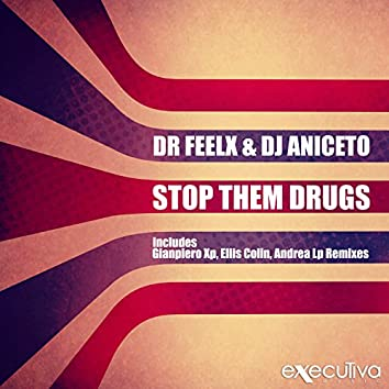 Stop Them Drugs - EP
