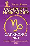 Complete Horoscope Capricorn 2021: Monthly Astrological Forecasts for 2021