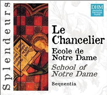 DHM Splendeurs: Chancelier: Ecole De Notre Dame