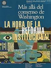 M�s all� del consenso de Washington: la hora de la reforma institucional