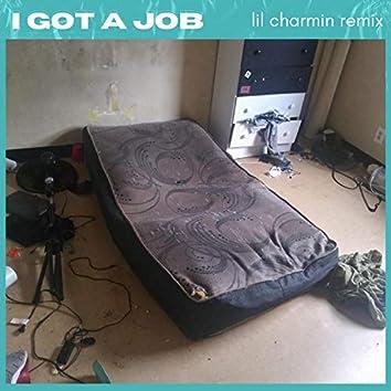 I Got a Job (Lil Charmin Remix)