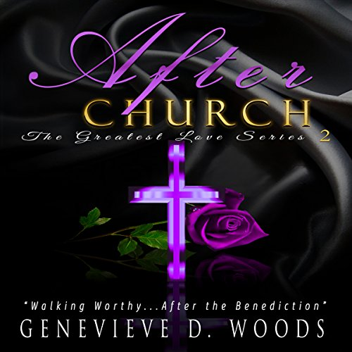 After Church: Walking Worthy....After the Benediction! cover art