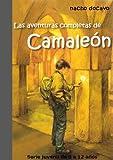 Las Aventuras Completas de Camaleón. Serie juvenil de 8 a 12 años (Las aventuras de Camaleón nº 6)