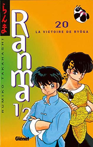 Ranma 1/2 - Tome 20: La Victoire de Ryoga