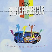Jamaica Me Crazy +2 by Inner Circle (1998-06-25)
