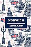 Norwich - England: Lined Travel Journal, Cute United Kingdom Notebook, Perfect gift for your Trip in UK States and Cities