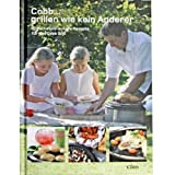 Cobb-Grill: Grillen wie kein Anderer, Kochbuch