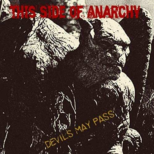 This Side of Anarchy
