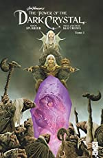 Dark Crystal - Tome 01 de Simon Spurrier
