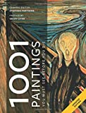1001 Paintings You Must See Before You Die: Foreword by Geoff Dyer