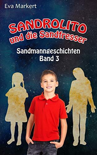 Sandrolito und die Sandfresser (Sandmanngeschichten 3)