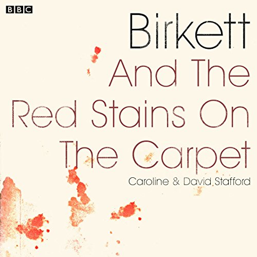Birkett and the Red Stains on the Carpet audiobook cover art