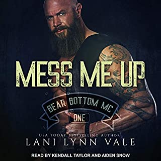 Mess Me Up     Bear Bottom Guardians MC, Book 1              By:                                                                                                                                 Lani Lynn Vale                               Narrated by:                                                                                                                                 Aiden Snow,                                                                                        Kendall Taylor                      Length: 6 hrs and 51 mins     102 ratings     Overall 4.7