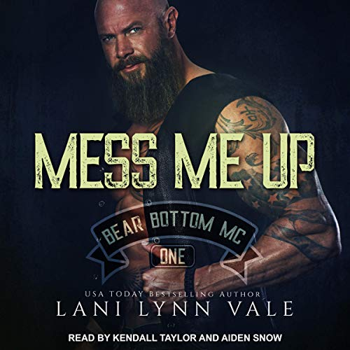 Mess Me Up Audiobook By Lani Lynn Vale cover art