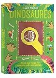 LOUPE MAGIQUE - Dinosaures