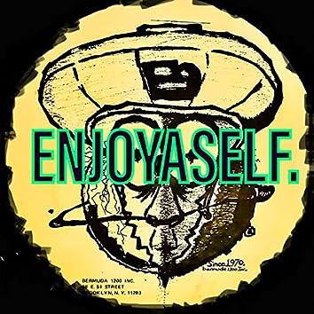 ENJOYASELF (feat. M. ZOOTS & YAAD)