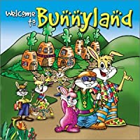 Welcome to Bunnyland
