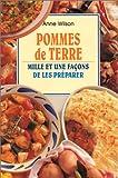 Pommes de terre, mille et une façons de les préparer