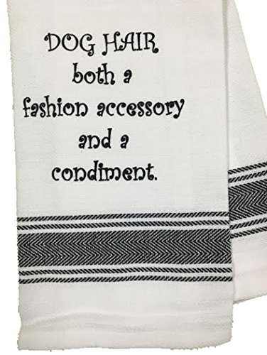 Wild Hare Designs Dishtowel - Dog Hair: Both A Fashion Accessory and A Condiment