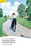 Level 2: Three Short Stories of Sherlock Holmes: Three Short Sherlock (Pearson English Graded Readers) (English Edition)
