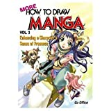 More How To Draw Manga Volume 3: Enhancing A Character s Sense Of Presence