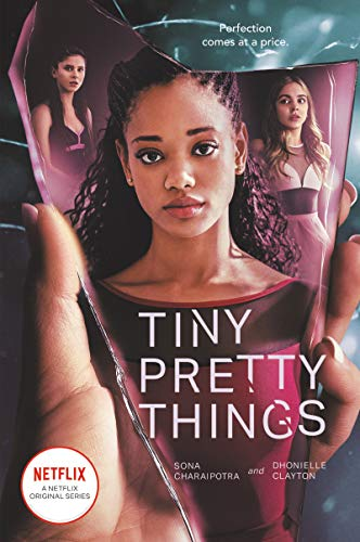 Amazon.com: Tiny Pretty Things eBook: Charaipotra, Sona, Clayton,  Dhonielle: Kindle Store