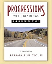 Progressions, with Readings: Paragraph to Essay
